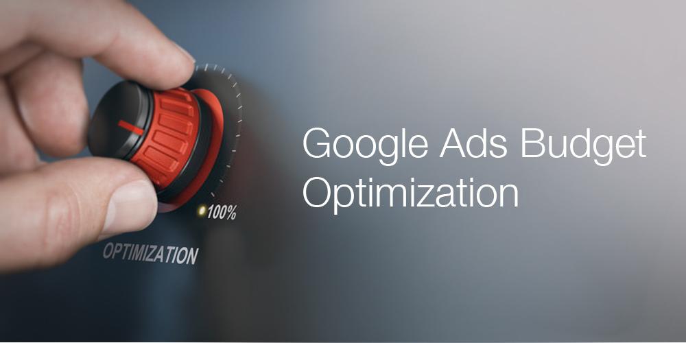 Google Ads Budget Optimization