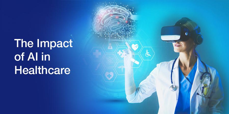 The Impact of AI in Healthcare/Medicine