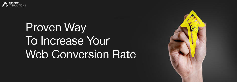Proven Way To Increase Your Web Conversion Rate