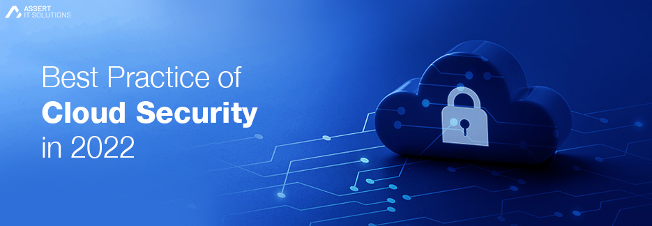 Best Practices for Cloud Security in 2022