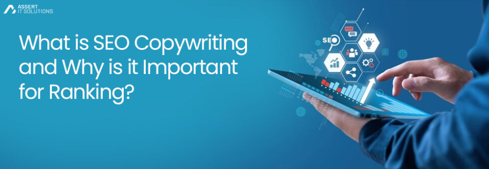 What is SEO Copywriting and Why is it Important for Ranking?
